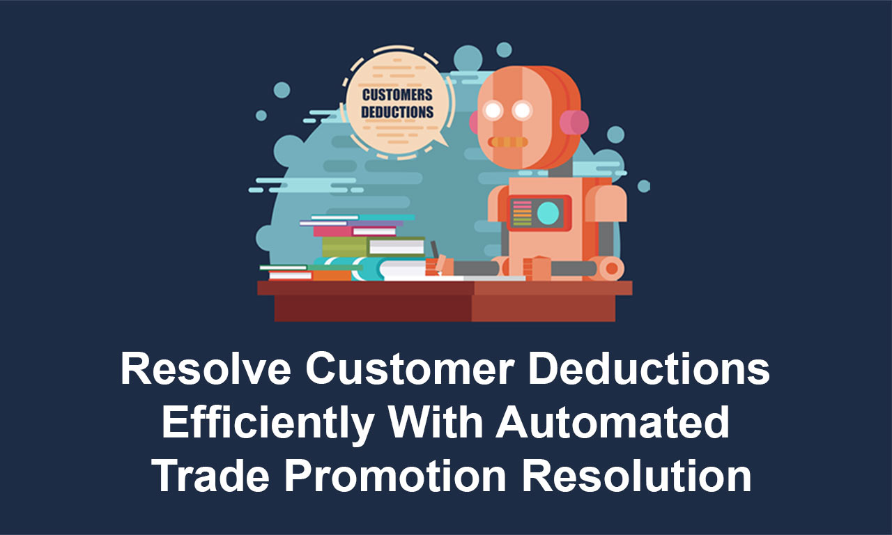 Trade Promotion: Customer Deductions as an Efficient Form of Settlement