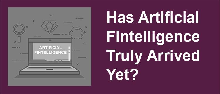 Artificial FinTelligence