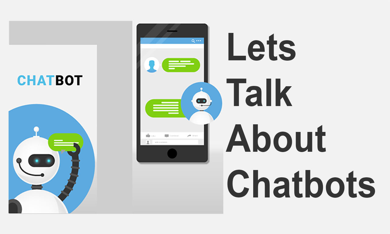 Let's Chat about Chatbots