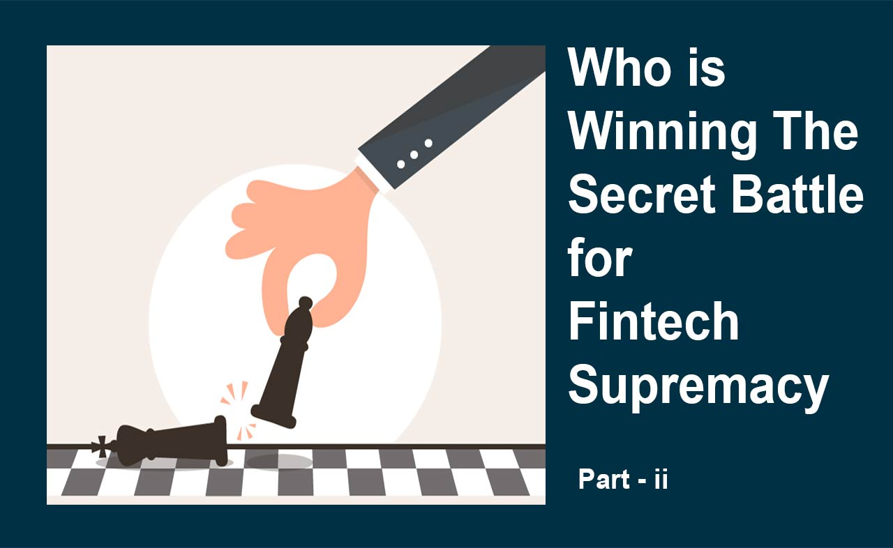 Amazon, Walmart, & the Secret Battle for FinTech Supremacy: Part II